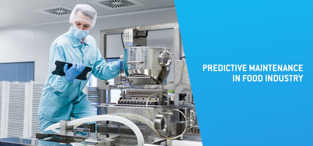 Predictive maintenance in food industry